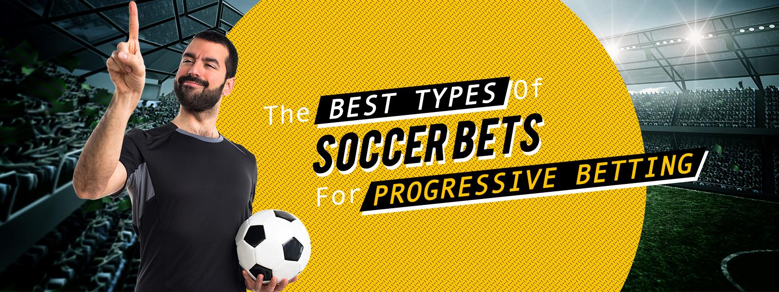 Progressive betting soccer predictions total goals scored betting on sports